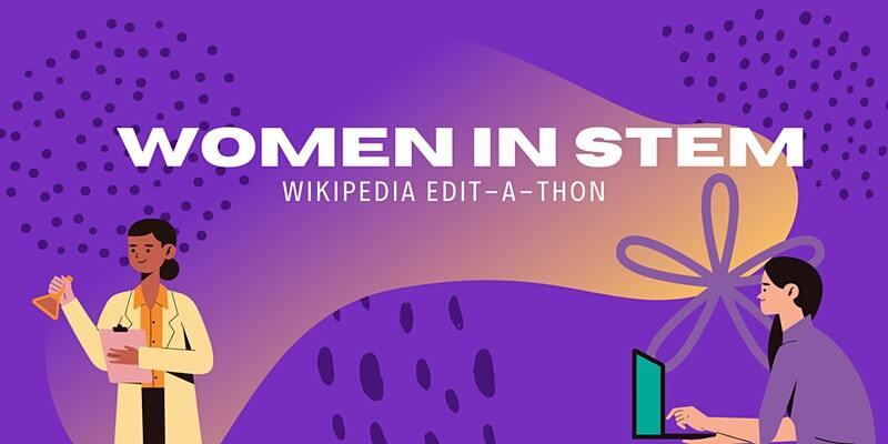 women in stem wikipedia editathon
